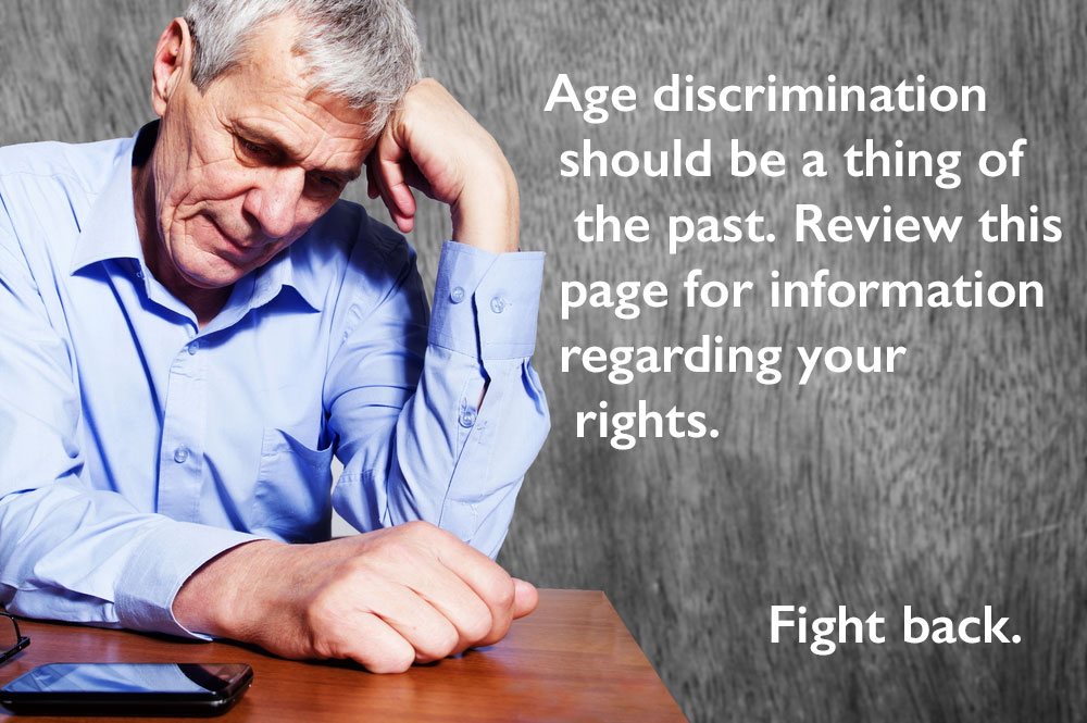 Age Discrimination | Los Angeles Wrongful Termination Lawyer